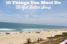 Ten things to get better sleep