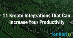 11 kreato #CRM #integration that can increase your business productivity