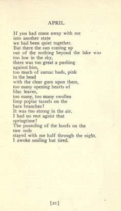 April by William Carlos Williams Quotes And Notes, Poem Quotes, Wall Quotes, Pretty Words, Beautiful Words, Dead Poets Society Quotes, William Carlos Williams, American Poetry, Best Poems