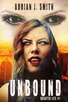 Title: Unbound Series: Quarter Life Author: Adrian J. Smith Genre: Bisexual F/F Urban Fantasy Release: October 2015 Publisher: Acquitted Books, LLC Cover Artist: Stacy O'Steen Page Count: Star Character, Crime Books, Ebook Pdf, Science Fiction, Lesbian, Novels, This Book, Ebooks, Tours