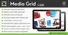 Media Grid V-4-0-2 Wordpress Responsive Portfolio - http://nulledtemplates.net/scripts/media-grid-v-4-0-2.html Media Grid V-4-0-2 WordPress Responsive Portfolio Media Grid V-4-0-2 is an unique tool to create unlimited responsive, filterable and paginated portfolios with ease, taking advantage of masonry script. Using advanced CSS and jQuery techniques allows you to create your own layouts and adapt them to any container. Adaptive and mobile optimized for responsive themes.
