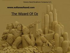 Wizard Of Oz sand sculpture