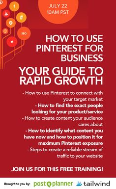 Join Tailwind and @PostPlanner July 22 at 10am PT for a FREE Pinterest for Business webinar. Just click on the pin to signup!