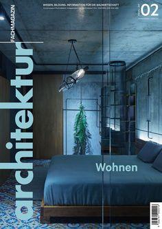 architektur Fachmagazin Ausgabe 2/2021 Home Decor, Architecture, Homes, Decoration Home, Room Decor, Home Interior Design, Home Decoration, Interior Design