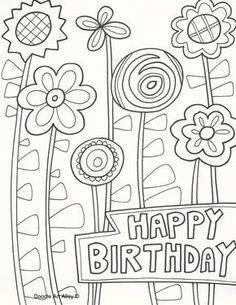 Happy Birthday Coloring Pages . 30 Happy Birthday Coloring Pages . 25 Free Printable Happy Birthday Coloring Pages Flower Coloring Pages, Coloring Book Pages, Printable Coloring Pages, Coloring Pages For Kids, Adult Coloring, Coloring Birthday Cards, Happy Birthday Coloring Pages, Happy Birthday Doodles, Happy Birthday Printable