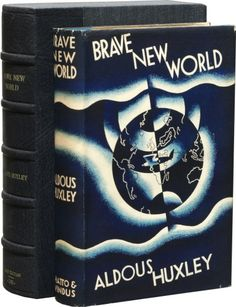 """""""But I don't want comfort. I want God, I want poetry, I want real danger, I want freedom, I want goodness. I want sin."""" Aldous Huxley: First edition of Brave New World"""