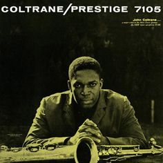 John Coltrane Coltrane Vinyl LP After establishing himself as a star on the rise with the Miles Davis quintet, the Thelonious Monk quartet, and various Prestige recordings with Sonny Rollins, Hank Mob