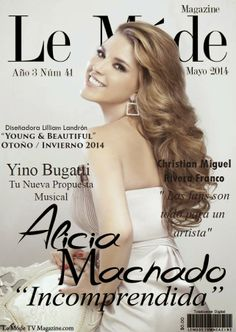 Actrices y actores latinos: Le Móde Tv Magazine - Alicia Machado