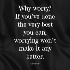 No worries #inspirational