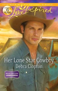 HER LONESTAR COWBOY by Debra Clopton Love Inspired, #Harlequin, #Romance, #books, #read, #women, #publishing