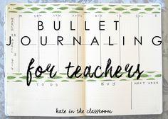 Bullet Journaling for Teachers - Kate in the Classroom Bullet Journal Teacher, Bullet Journal Banner, Bullet Journal How To Start A, Bullet Journals, Journal Organization, Teacher Organization, Teacher Planner, Planner Diy, Planner Ideas