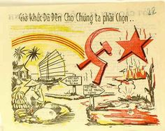 From South Vietnam: VNCH propaganda pamphlet showing that the South Vietnamese way of life is where freedom really exists, as opposed to the oppressive Marx-Lenin way of life South Vietnam, Vietnam War, World War I, World History, First Indochina War, Political Memes, Socialism, Illustrations And Posters, Way Of Life