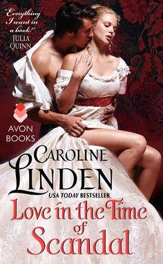 Caroline Linden - Love in the Time of Scandal
