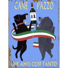 Cane Pazzo by Artist Ken Bailey Wood Sign