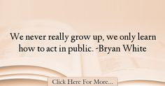 Bryan White Quotes About Teen - 67791