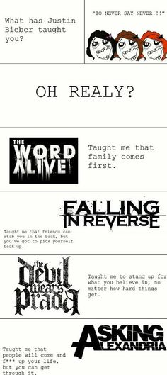 and Black Veil Brides taught me to stand up for what i believe in,even if it means standing alone. <<< My Chemical Romance taught me even if you feel like crap, it is okay to be different. Band Quotes, Band Memes, Music Quotes, Emo Bands, Music Bands, Rock Bands, All Band, Love Band, Music Is Life