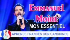 Emmanuel Moire - Mon essentiel