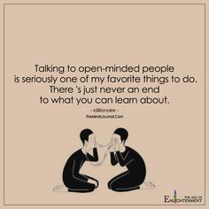 Talking to Open-Minded People - https://themindsjournal.com/talking-open-minded-people/