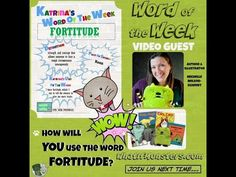 Kidlit Word of the Week: FORTITUDE (4/6/2015)! It is the literacy activity & vocabulary builder for students of all ages: Word of the Week with kidlit stars. Fortitude word definition shared by Author & Illustrator, Michelle Nelson-Schmidt ( @whatifmonster ) Website:http://whatifmonsters.com/