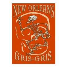 New Orleans Gris Gris Posters