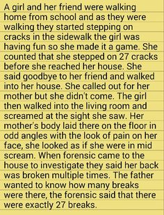 Step on a crack and you break your mom's back...