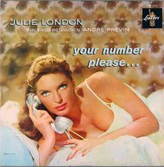 julie london | JULIE LONDON – YOUR NUMBER PLEASE… - LIBERTY RECORDS – 1959
