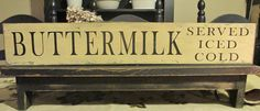 Primitive Buttermilk Wood Sign by DaisyPatchPrimitives on Etsy, $14.99