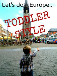 HOW TO: Travel Europe with a toddler!! Part I: Helpful tips and tricks on what to bring! #travel #travelingwithkids #europe