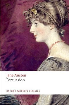 Persuasion (Oxford World's Classics) by Austen, Jane published by Oxford University Press, USA (2008) [Paperback]: Jane Austen: Amazon.com: Books