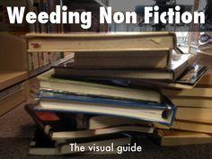 """Non Fiction Weeding - The Visual Guide"" - A Haiku Deck #setyourstoryfree"