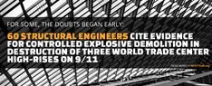 AE911Truth — Architects & Engineers Investigating the destruction of all three World Trade Center skyscrapers on September 11 - 60 Structural Engineers Cite Evidence for Controlled Demolition of Three WTC High-Rises