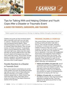 Tips for Talking With and Helping Children and Youth Cope After a Disaster or Traumatic Event | SAMHSA - guide for parents, caregivers and teachers