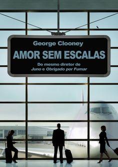 """Amor Sem Escalas"" (Up in the Air - 2010)"