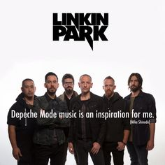 Depeche Mode music is an inspiration for me. (Mike Shinoda) #LinkinPark #DepecheMode #Viewsical