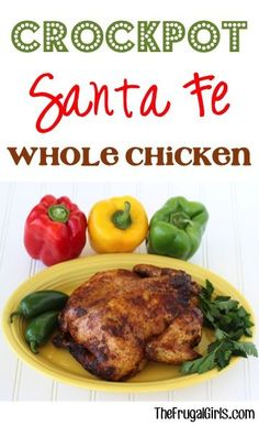 Crockpot Santa Fe Whole Chicken Recipe! ~ from TheFrugalGirls.com ~ this recipe for cooking a whole chicken in the Slow Cooker is beyond easy and turns out SO delicious! #slowcooker #recipes #thefrugalgirls