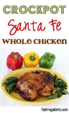 Crockpot Santa Fe Whole Chicken Recipe! ~ from TheFrugalGirls.com ...