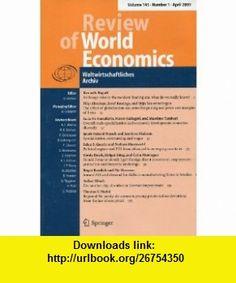 Review of World Economics April 2009 (Volume 145, Number 1) Kenneth Rogoff, Filip Abraham, Luca De Benedictis, Jakob Roland Munch, Selen S. Guerin, Gerda Dewit, Roger Bandick, P�r Hansson, Volker Nitsch, Thomas Y. Math�, Harmen Lehment, Dennis Snower ,   ,  , ASIN: B0030H1590 , tutorials , pdf , ebook , torrent , downloads , rapidshare , filesonic , hotfile , megaupload , fileserve