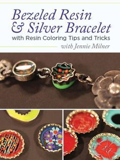 Resin Tips and Tricks and Silver Bracelet with Jennie Milner | InterweaveStore.com
