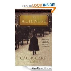 The Alienist: A Novel (Dr. Lazlo Kreizler) - One of my favorite historical novels and a great mystery.