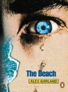 'The Beach' by  Alex Garland – the ultimate backpacker novel by Alex Garland | Voicu Mihnea Simandan