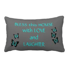 Bless this House w/ Love & Laughter, Teal on Gray, with Teal & Black Butterflies