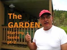 The GARDEN - Starting Seeds Pt.2
