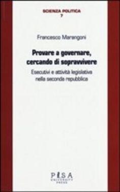 Prezzi e Sconti: #Provare a governare cercando di  ad Euro 13.60 in #Pisa university press #Media libri politica attualita