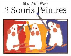Mouse Paint colors activities and crafts for the mouse theme picture book by author Ellen Stoll Walsh for preschool and kindergarten. Preschool Colors, Teaching Colors, Teaching Art, Teach Preschool, Kindergarten Science, Preschool Library, Preschool Painting, Preschool Cooking, Preschool Snacks
