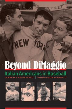 Berra, Rizzuto, Lasorda, Torre, Conigliaro, Santo, Piazza. Casual baseball fans—in fact, even many nonfans—know these names, not as Italian Americans, but as some of the most colorful figures in Major League Baseball.