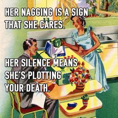 On her nagging
