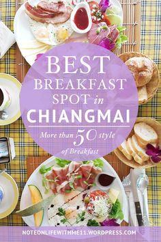 Where to EAT - Best Breakfast Spot in Chiangmai Northern Thailand - Chiangmai Breakfast World