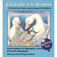 Zachary's New Home: A Story for Foster and Adopted Children (A book that is actually for kids adopted from foster care!)