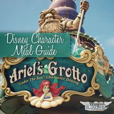 Disney Character Meal Guide: Ariel's Grotto