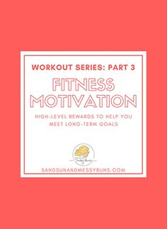 This is the third and final post in my series about rewards for working out. It focuses on high-level rewards once you've reached a major fitness milestone.